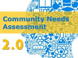 community needs assessment  community needs assessment