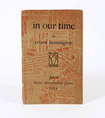 in our time ernest hemingway st edition ernest hemingway in our time
