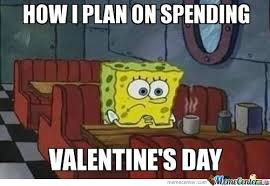 18 Valentine's Day Memes For People Who Hate Valentine's Day And ... via Relatably.com