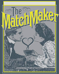 Image result for images the matchmaker