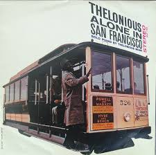 <b>Thelonious Monk</b> - Thelonious <b>Alone</b> In San Francisco (1986, Vinyl ...