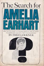 fred noonan amelia earhart the truth at last the only bestseller ever penned on the earhart disappearance search over 400 000
