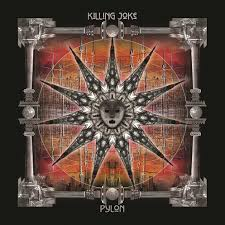 <b>Killing Joke</b> – <b>Pylon</b> | Echoes And Dust