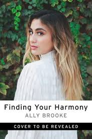 Finding Your Harmony - Ally Brooke - Hardcover