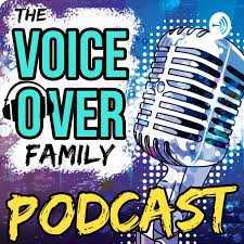 The Voiceover Family Podcast