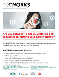 networks are you 18 29 yrs old excited about getting your career 35 king street weston square toronto on m9n 3r8 416 588 2240 westonemployment costi org