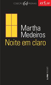 Noite em Claro, de Martha Medeiros