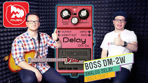 <b>BOSS DM</b>-<b>2W</b> - аналоговый Delay. Гитарный видеоблог #3 ...