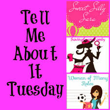sweet silly sara tell me about it tuesday tell me about it tuesday