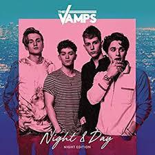 The <b>Vamps</b> - <b>Night</b> & <b>Day</b> [<b>Night</b> Editon] - Amazon.com Music