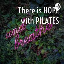 There is HOPE with PILATES