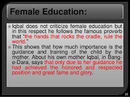 female education essay  wwwgxartorg allama muhammad iqbal s educational philosophy female
