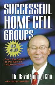 dr david yonggi cho successful home cell groups mount zion dr david yonggi cho successful home cell groups