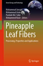 <b>Pineapple Leaf</b> Fibers - Processing, Properties and Applications ...