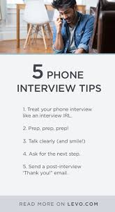 best images about job interview tips 5 phone interview tips that will land you the job