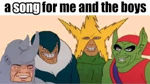 a song for '<b>me and the boys</b>'