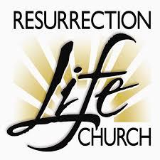 Sunday Messages - Resurrection Life Church