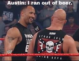 Stone cold Steve Austin is a funny guy! - Album on Imgur via Relatably.com