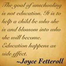 Image result for unschooling quotes