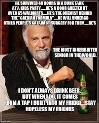 Most Interesting Man World Meme - most interesting man in the ... via Relatably.com