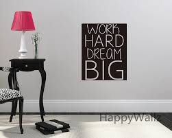 work hard dream big motivational quote wall sticker dream big decorative inspirational quote office wall decal custom colors q92 amazing wall quotes office