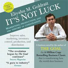 hear the goal audiobook by eliyahu m goldratt for just  its not luck marketing production and the theory of constraints audiobook