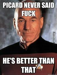 Captain Picard Meme Star Trek The Next Generation | I love memes ... via Relatably.com