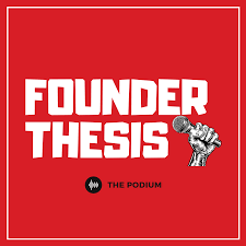 Founder Thesis