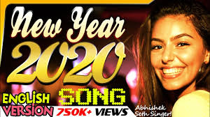 Happy New year 2020 english song | Let