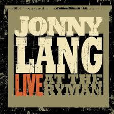 <b>Live at</b> the Ryman by Jonny <b>Lang</b> on Spotify