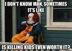 Clowns on Pinterest | Scary Clowns, Meme and Clown Makeup via Relatably.com