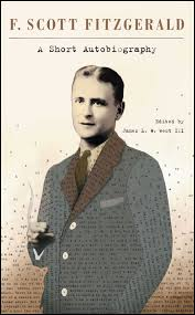 a short autobiography book by f scott fitzgerald james l w a short autobiography 9781439199060 hr