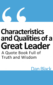 knowing the leader in you different types of leadership dan leadership quote book