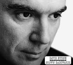 <b>Grown</b> Backwards by <b>David Byrne</b> on Spotify