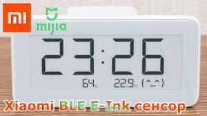 <b>Xiaomi mijia часы</b>, Bluetooth датчик <b>температуры</b> и влажности с e ...