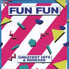 Fun <b>Fun</b> - <b>Greatest Hits</b> & Remixes / Zyx Music ZYX23023-1 - Vinyl
