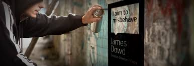 <b>I Aim to Misbehave</b> - James Dowd - Medium