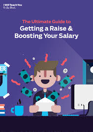 the ultimate guide to asking for a raise and boosting your salary