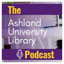 The Ashland University Library Podcast