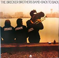Bildresultat för brecker brothers back to back