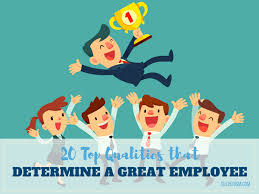top qualities that determine a great employee
