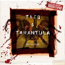 <b>Tito</b> & <b>Tarantula</b>: <b>Tarantism</b> (Remastered) - Music Streaming - Listen ...