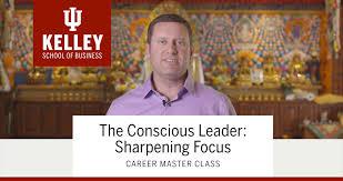 the conscious leader sharpening focus career master class on vimeo the conscious leader sharpening focus career master class