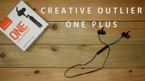 <b>CREATIVE Outlier One Plus</b> - Bluetooth Earphones Review $49 ...