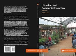 littoral art and communicative action blog of public secrets laca