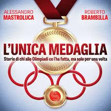 L'unica medaglia: atleti una volta sola sul podio delle Olimpiadi