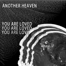 I: You Are Loved | Another Heaven