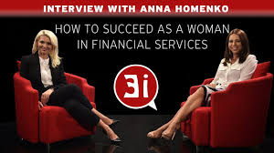 how to succeed as a w in financial services interview how to succeed as a w in financial services interview anna homenko