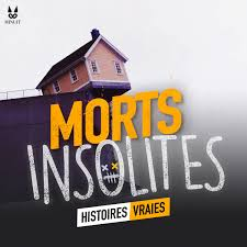 Morts Insolites • Histoires Vraies
