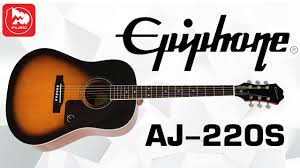 <b>EPIPHONE AJ</b>-<b>220S</b> Solid Top Acoustic Vintage Sunburst - YouTube